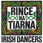 Rince Na Tiarna Irish Dancers